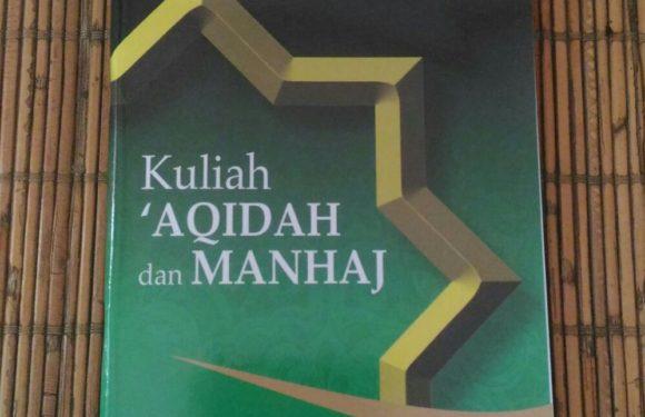 SEKAPUR SIRIH KULIAH 'AQIDAH DAN MANHAJ (Goresan Pena Edisi Kultum)