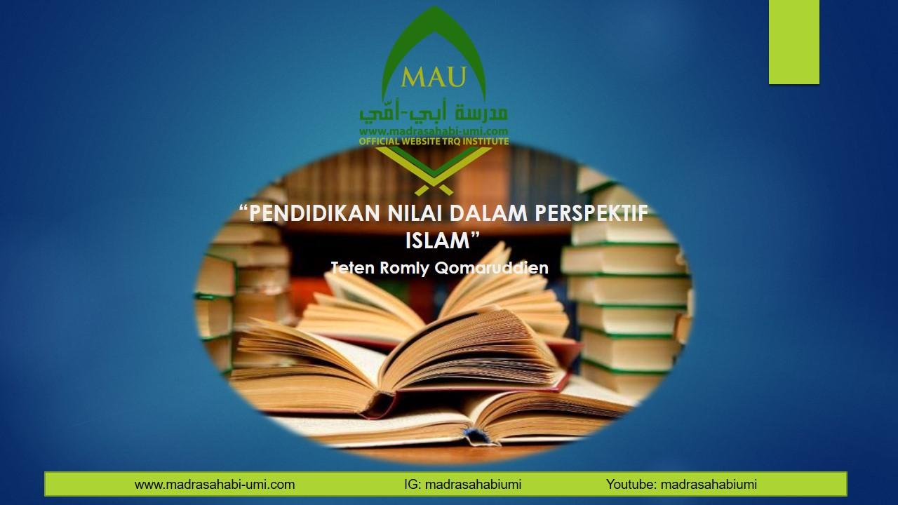 PENDIDIKAN NILAI DALAM PERSPEKTIF ISLAM