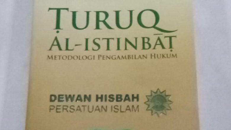 """""""TAK KENAL MAKA TA'ARUF"""" (Mengenal Thuruq Al-Istinbaath Dewan Hisbah Persatuan Islam)"""