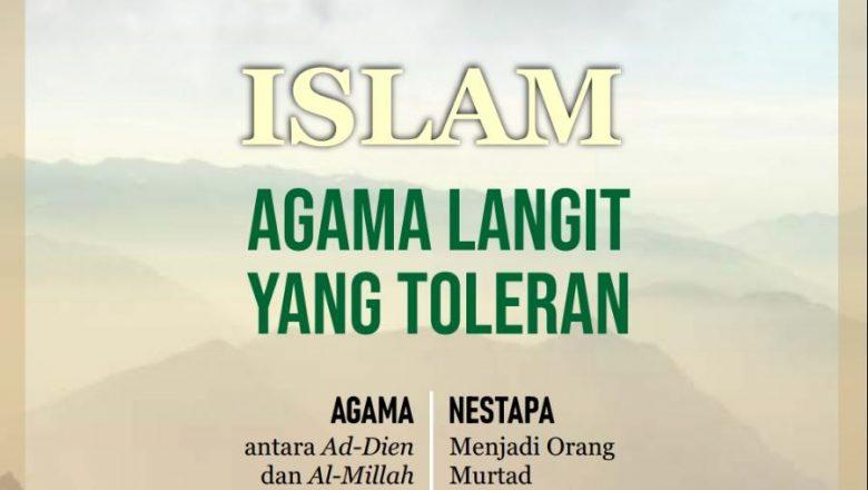 ISLAM AGAMA LANGIT YANG TOLERAN